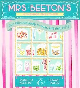 Mrs Beeton's Homemade Sweetshop (Hardback) - £3.49 / £6.48 delivered @ The Book People