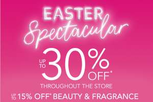 Debenhams Easter Spectacular Now Live - Upto 30% Off Site Wide / 15% Off Selected Beauty Plus Higher Discounted Daily Deals