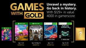 April's Games with Gold (Assassins Creed Syndicate / The Witness / Cars 2 / Dead Space 2)