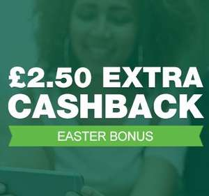 Topcashback Easter Bonus - £2.50 - only available from 30 March until Monday, on 1 purchase with a minimum spend of £15 or more.