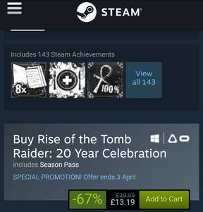 Rise Of The Tomb Raider 20th Anniversary Edition (Inc season pass & blood ties DLC which is steamvr compatible) @ steam for £13.19