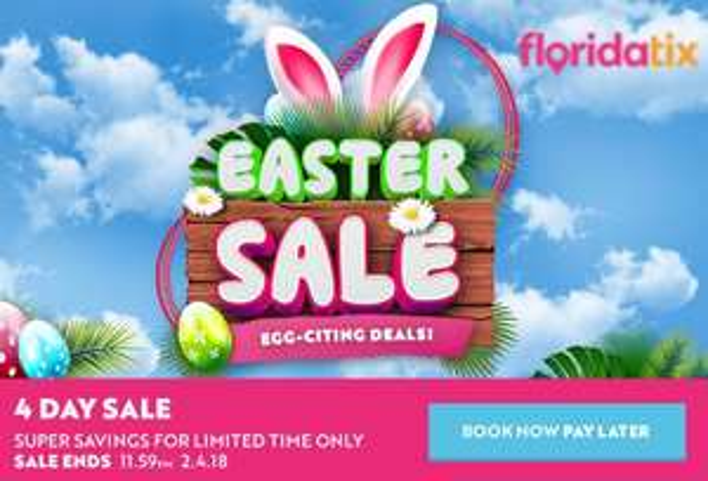 FloridaTix Easter Sale