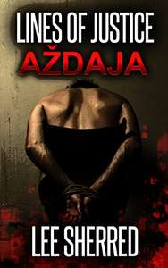 Cracking Thriller - Lines of Justice: Aždaja Kindle Edition - Free Download @ Amazon