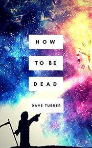 How to Be Dead freebie book @ Amazon