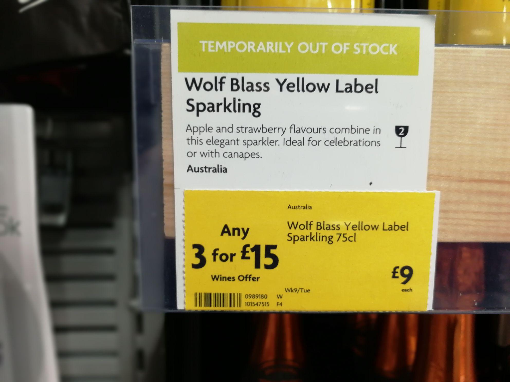 Wolf Blass (was 'Blast' in error) yellow label sparkling wine. 3 for £15.00 @ Morrisons