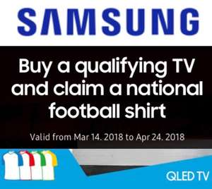 FREE World Cup National Football Team Shirt of your Choice with Qualifying Samsung TV Purchase - Ends 24/4/2018
