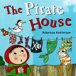 The Pirate House  Author:  Rebecca Patterson A FEW OTHERS AT THIS PRICE TOO - £2 (C&C) @ The Works