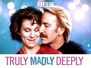 Truly madly Deeply film with Alan Rickman- 2018 re-release Amazon Prime video £2.49