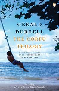 The Corfu Trilogy £1.99 Kindle Edition by Gerald Durrell  (Author)   87% off