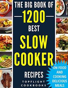 SLOW COOKER RECIPES: 1200 Best Slow Cooker Recipes @ AMAZON kindle - 99p