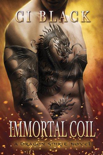 Immortal Coil (A Dragon Spirit Novel Book 1) Kindle Edition