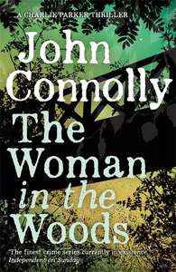 New John Connolly Book 'The Woman In The Woods' + Very Limited Edition Music CD £8 Tesco Instore