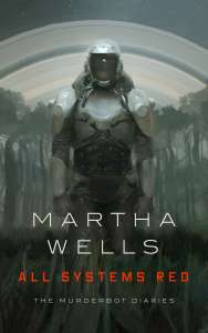 All Systems Red by Martha Wells ebook free @ Tor.com