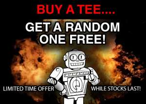Free random T shirt with any T shirt order from Qwertee