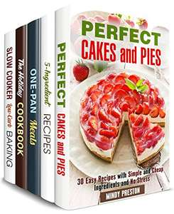 Cheap and Easy Cooking Box Set (5 in 1): Perfect Cakes, Pies, One-Pan Meals, Slow Cooker Desserts