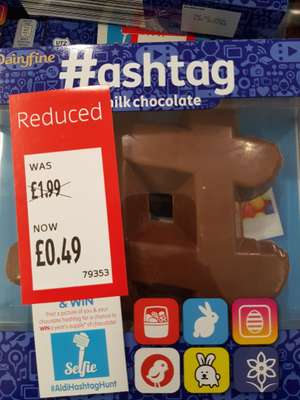 #ashtag Milk Chocolate slab 49p @ Aldi in-store only