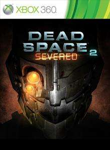[XBox 360/XBox One] Dead Space 2 DLC (Severed) Free