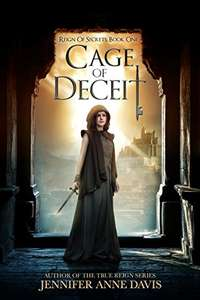 Cage of Deceit: Reign of Secrets, Book 1 Kindle Edition free at Amazon