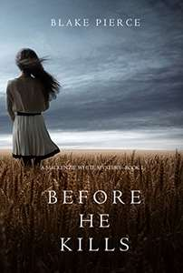 Before he Kills (A Mackenzie White Mystery—Book 1) Kindle Edition -  free at Amazon
