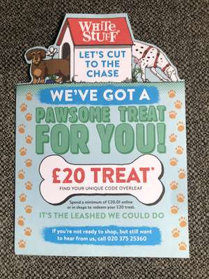 £20 off £20.01 spend at white stuff! - leaflet via mail