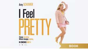 Free Cinema screening of I FEEL PRETTY with Amy Schumer for Sky VIP customers