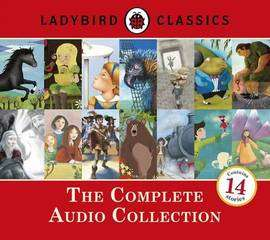 Ladybird Classics: The Complete Audio Collection (Audio) £11.99@ the book people