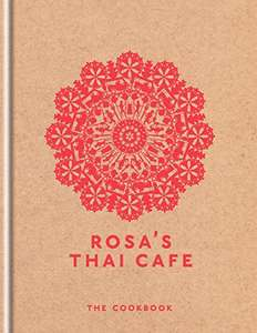 Rosa's Thai Cafe cook book kindle edition 99p Amazon
