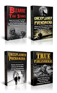 Unexplained Mysteries: Unexplained Mysteries Of The Ghostly Kind: Free Kindle Download