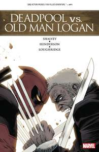Comixology - Deadpool v Old Man Logan digital collection 69p