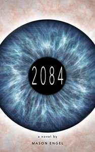 '2084' eBook by Mason Engel for FREE at Kindle Store
