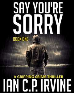 Say You're Sorry (Book One) (Free Kindle Edition)