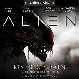Audible DOTD, Alien: River of Pain (audio book) £1.99