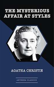 Agatha Christie  -  The Mysterious Affair At Styles Kindle Edition - Free Download @ Amazon