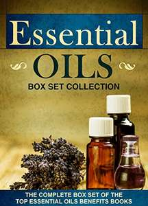 Essential Oils: Box Set Collection : The Complete Box Set Of The Top Essential Oils Benefits Books Kindle Edition Free @ Amazon