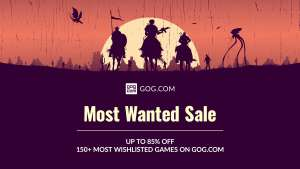 THE MOST WANTED GAMES SALE @ GOG.com, up to -85% off