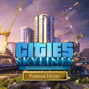 Cities: Skylines - Premium Edition (PS4) 44.99 / 29.99 PS+ @ PlayStation Store