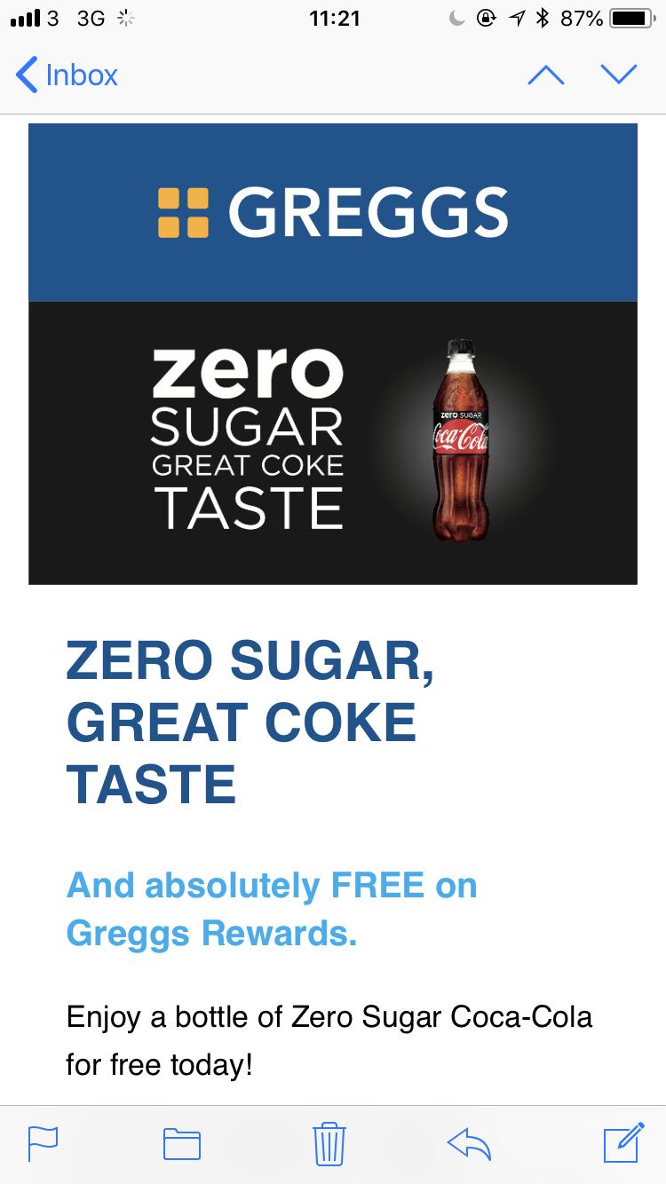 FREE COKE ZERO - Greggs App