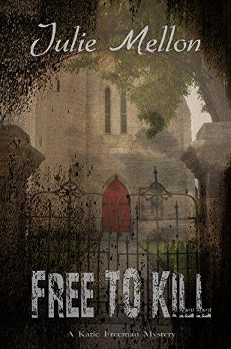 Free to Kill (Katie Freeman Mysteries Book 1) Free Kindle Edition