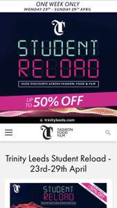Student discounts @ Trinity Leeds 23-29th April
