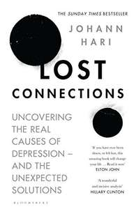 Lost Connections - Johann Hari. Kindle Ed. Now £1.49 @ Amazon