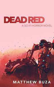 Dead Red: A Sci-Fi Horror Novel Free Kindle Edition @ Amazon