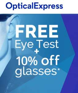 Free Eye Test (Worth £20) + 10% off Glasses @ Optical Express