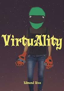 VR themed thriller. Virtuality  - Kindle ebook freebie on promotion @ Amazon