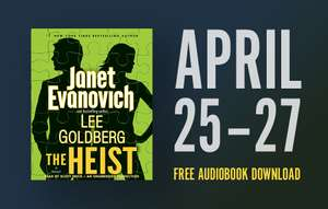 Janet Evanovich and Lee Goldberg's THE HEIST, narrated by Scott Brick @ Random House Audio