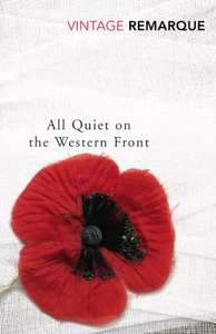 All Quiet on the Western Front - Erich Remarque. New Ed. Kindle Ed. Now 99p @Amazon