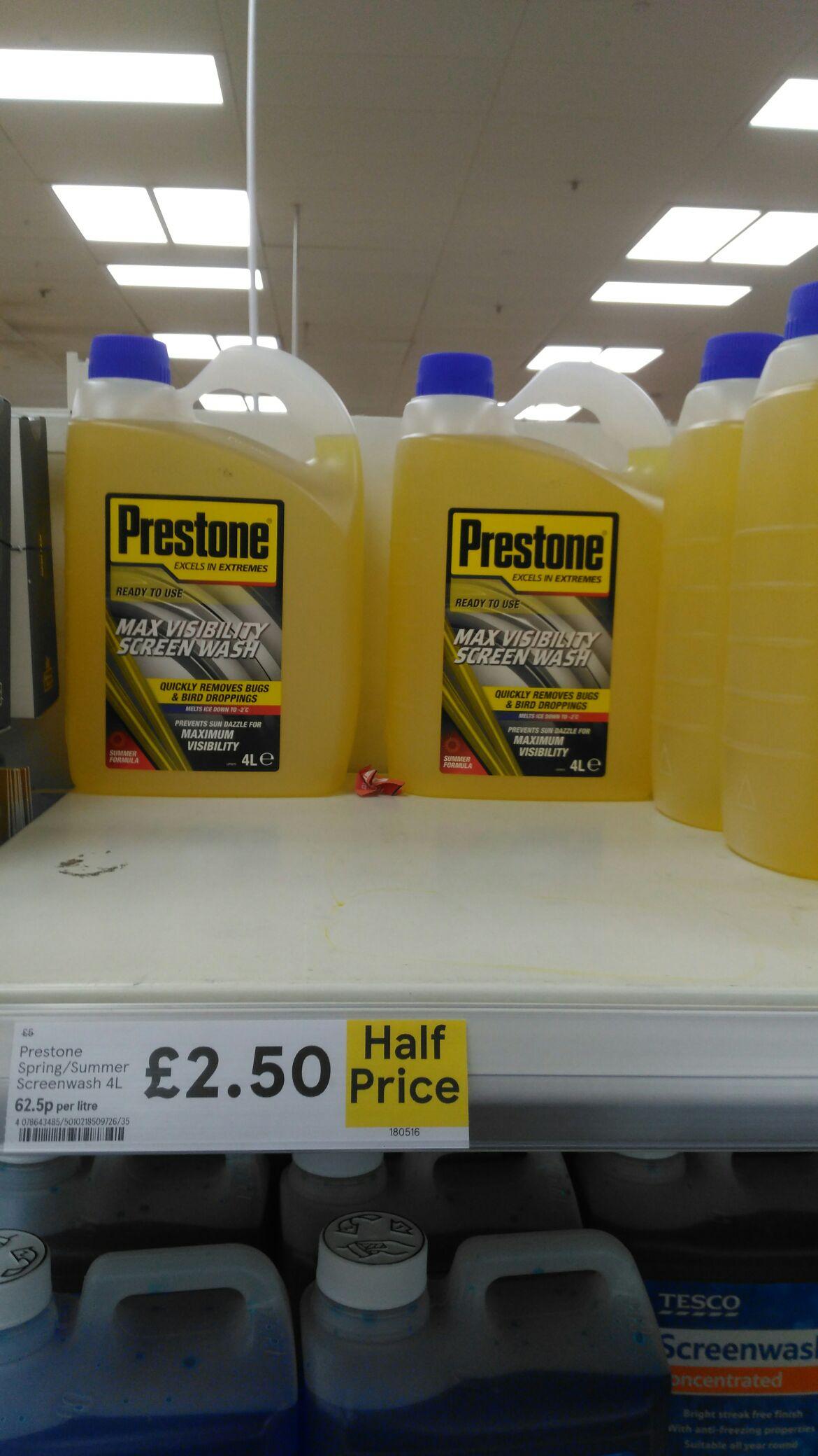 Prestone car screen wash 4 litres half price  £2.50 @ Tesco instore