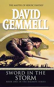 Sword In The Storm: (The Rigante Book 1) - David Gemmell - Kindle version 99p @ Amazon