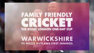 RLODC Notts CCC v Warwickshire CCC 27th May entry for all JUST £1 @ eticketing.co.uk