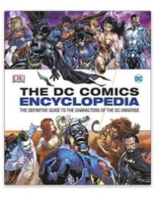 DC Comics Encyclopedia All-New Edition: The Definitive Guide to the Characters of the DC Universe £10 prime / £12.99 non prime @ Amazon