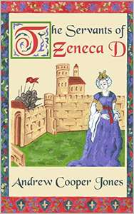 The Servants of Zeneca D Kindle Edition Epic medieval fantasy - Amazon kindle eBook freebie